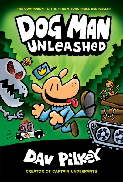 Dog Man Unleashed: From the Creator of Captain Underpants ‫(Dog Man #2)