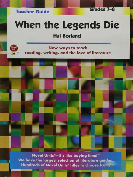 an analysis of when the legends die by hal borland