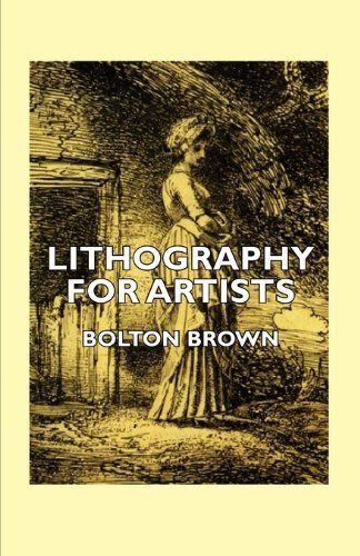 Lithography For Artists A Complete Account Of How To Grind Draw