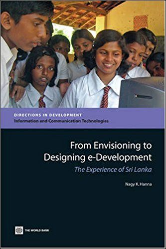 From Envisioning To Designing E-Development: The Experience Of Sri Lanka Pb.