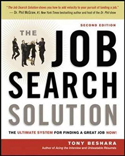 The Job Search Solution:Ultimate Syst.For Finding A Great Jo