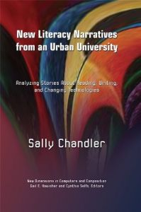New Literacy Narratives From An Urban University Analyzing Stories About Reading Writing And Changing Technologies Dimensions In Computers