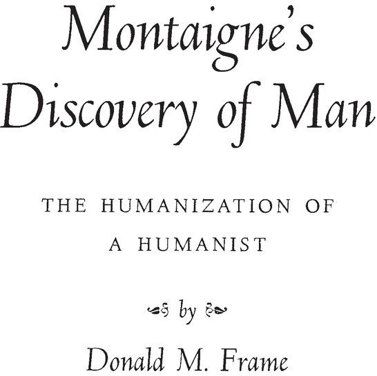 Souq | Montaigne\'s Discovery of Man: The Humanization of a Humanist ...
