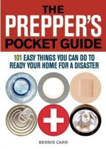 The Preppers Pocket Guide 101 Easy Things You Can Do To Ready Your Home For A Disaster