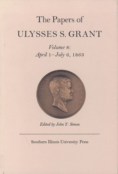 souq 008 the papers of ulysses s grant volume 8 april 1 july