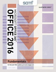 Bundle Illustrated Microsoft Office 365 2016 Fundamentals SAM Assessments Trainings And Projects With 1 MindTap Reader Multi Term