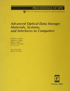 Advanced Optical Data Storage Materials Systems And Interfaces To Computers V380
