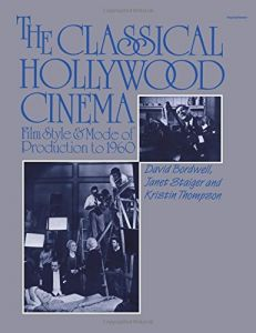 The Classical Hollywood Cinema Film Style Mode Of Production To 1960