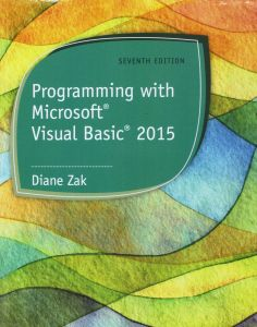 Bundle Programming With Microsoft Visual Basic 2015 7th LMS Integrated For MindTap 1 Term 6 Months Printed Access Card