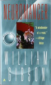 Neuromancer (Remembering Tomorrow) - William Gibson