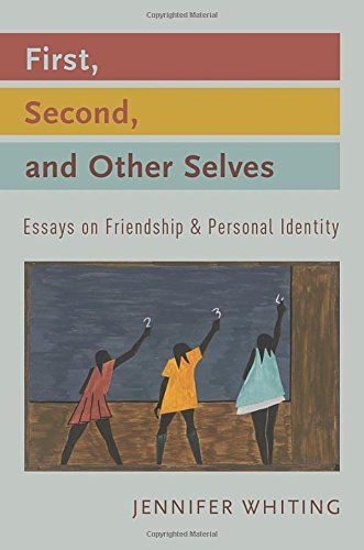 First Second And Other Selves Essays On Friendship And Personal  This Item Is Currently Out Of Stock Article Rewriting Service also Essay For High School Students  A Thesis For An Essay Should