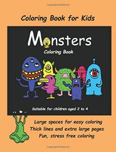 Coloring Book For Kids Monsters An Extra Large With Cute Monster Drawings Toddlers And Children Aged 2 To 4