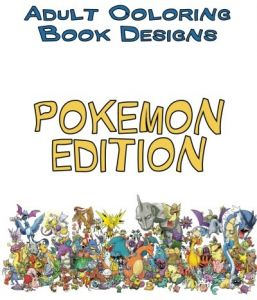 Adult Coloring Book Designs Stress Relief POKEMON For Relieving
