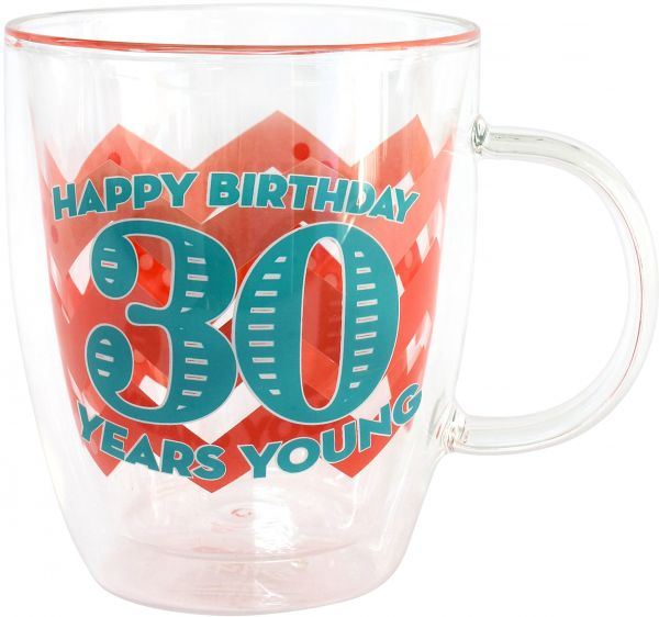 Top Shelf 30 Years Young Decorative Double Wall Clear Glass Coffee