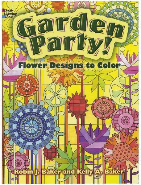 Garden Party!: Flower Designs to Color (Dover Nature Coloring Book ...