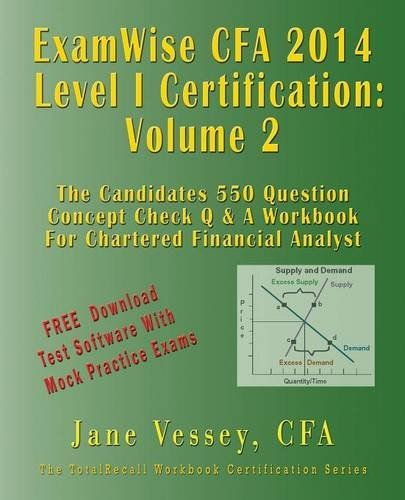 2014 cfa level i certification examwise volume 2 the candidates ...