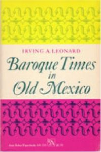 Baroque Times in Old Mexico  Seventeenth-Century Persons 48cd9c745cf
