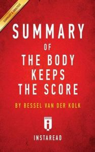 The Body Keeps The Score Ebook
