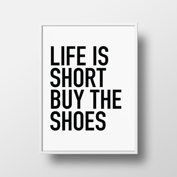 2342a328ba3 Life is short buy the shoes