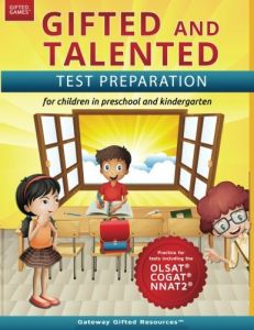 Gifted and Talented Test Preparation: Gifted test prep book for the OLSAT, NNAT2, and COGAT; Workbook for children in preschool and kindergarten ( Gifted ...