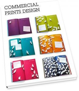 Commercial Print Design Book by Design Media