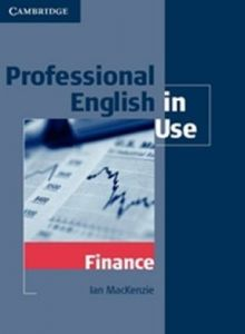 Professional English in Use Finance - Edition with Answers